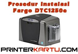 Cara Instalasi Fargo DTC1250e