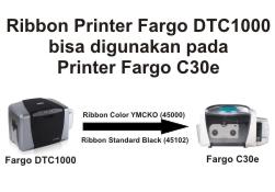 Ribbon Fargo DTC1000 to Fargo C30e