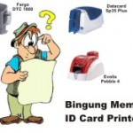 Bingung memilih printer kartu